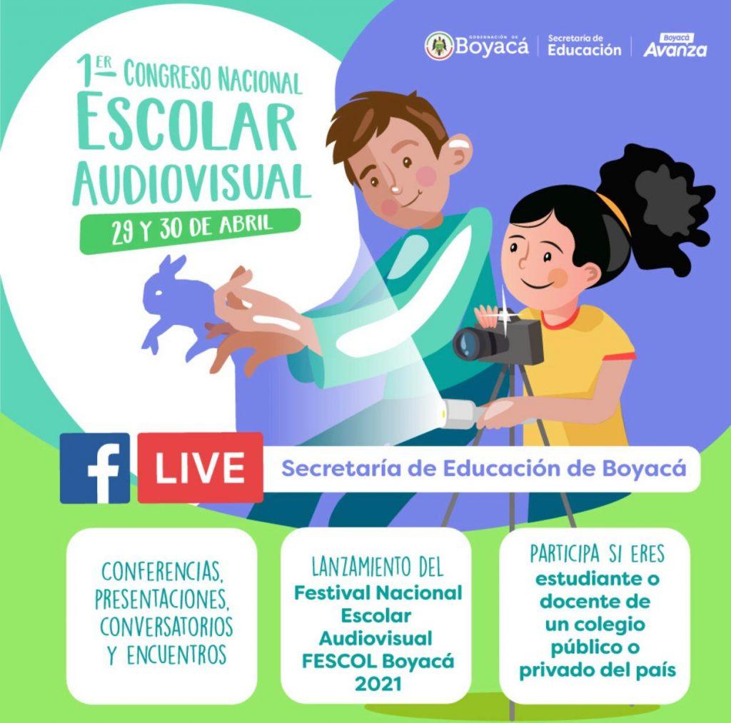 Secretaría de Educación invita a participar en el Primer Congreso Nacional Escolar Audiovisual