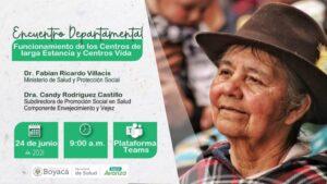 Este jueves Encuentro Departamental sobre funcionamiento de centros de Larga Estancia y Centros Vida en Boyacá